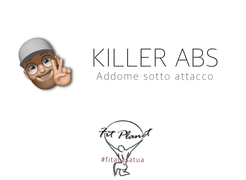 KILLER ABS   Addome d'acciaio