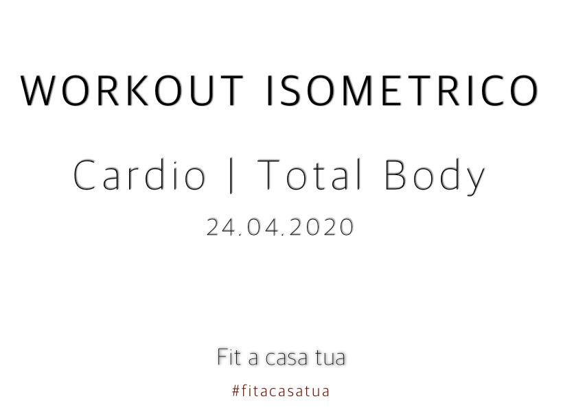 WORKOUT ISOMETRICO | Circuito Cardio – Isometria