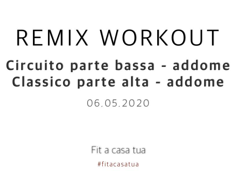 REMIX WORKOUT | Doppio allenamento total body